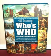Old Testament Who's Who : A Comprehensive Guide to the People in the Old Testament and Pearl of Great Price by Ed J. Pinegar and Richard J. Allen (2009, Hardcover)