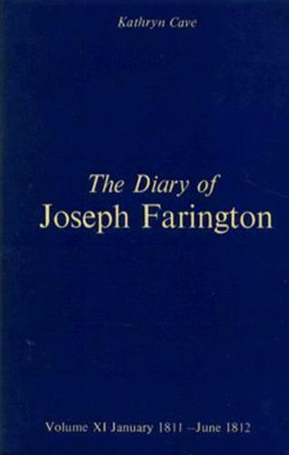The Diary of Joseph Farington: Volume 11, January 1811 - June 1812, Volume 12,