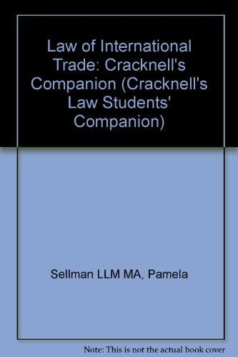 Law of International Trade (Cracknell's Companion), Unknown, Used; Good Book