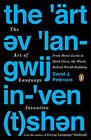 The Art of Language Invention: From Horse-Lords to Dark Elves, the Words Behind World-Building by David J. Peterson (Paperback, 2015)