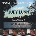 Songs That Speak to Me: Judy Lunn Sings a Tribute to John Denver by Judy Lunn (CD, Aug-2005, Judy Lunn)