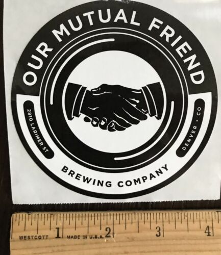 Denver OUR MUTUAL FRIEND BREWERY BEER STICKER Colorado Brew Logo decal brewing