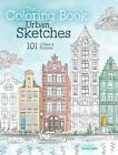 The Coloring Book of Urban Sketches: 101 Cities and Scenes by F&W Publications Inc (Paperback, 2016)