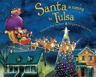 Santa Is Coming to Tulsa by Steve Smallman (Hardback, 2013)