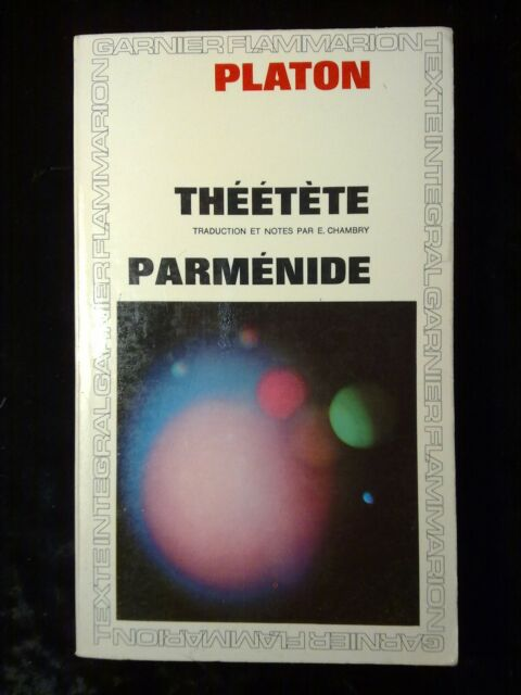 Platon: Théétète-Parménide/ Garnier-Flammarion, 1967