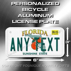 Florida ANY TEXT Custom Bicycle Toy Bike Power Wheels License Plate Tag New