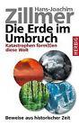 Die Erde im Umbruch von Hans-Joachim Zillmer (2011, Gebundene Ausgabe)