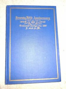 HISTORY-FREE-MASONS-OAKLAND-CA-LODGE-FREEMASONRY-IN-ALAMEDA-COUNTY-CAL-1868-1943