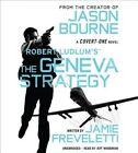 Robert Ludlum's the Geneva Strategy by Jamie Freveletti (CD-Audio, 2015)