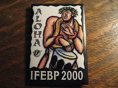 IFEBP 2000 Lapel PIn - International Foundation Employee Benefits Plans Aloha