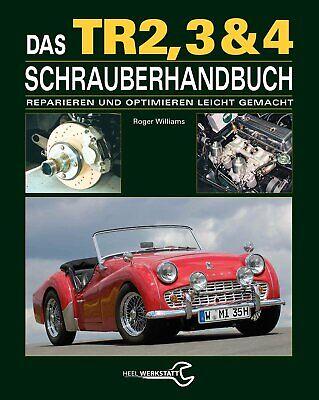 Triumph Tr 2 3 3a 4 4a - Schrauber-handbuch Buch Book Reparatur Restauration Elegante Form