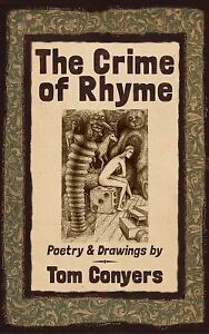The-Crime-of-Rhyme-Poetry-amp-Drawings-by-Tom-Conyers-Brand-New-Free-shippin