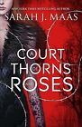 A Court of Thorns and Roses by Sarah J Maas (Hardback, 2016)