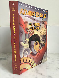 I-Manuscronautes-3-Alexandre-Il-Grande-E-I-Poteri-Di-Maschera-J-Malye-2004