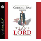 Tramp for the Lord by Corrie Ten Boom (CD-Audio, 2011)
