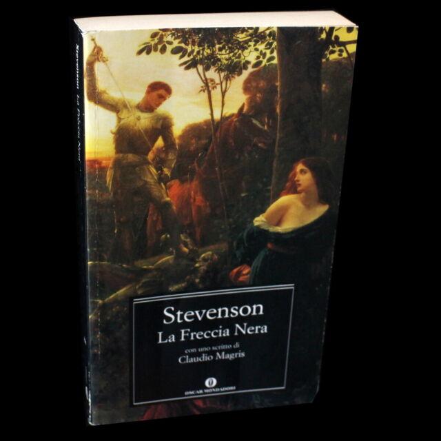 STEVENSON - la FRECCIA NERA - Oscar Mondadori - 9788804534440