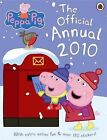 Peppa Pig: The Official Annual: 2010 by Penguin Books Ltd (Hardback, 2009)