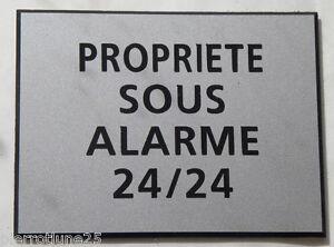 """Suivi Des Vols Plaque Gravée , Pancarte """"propriete Sous Alarme 24/24"""" Ft 150 X 200 Mm MatéRiaux De Qualité SupéRieure"""
