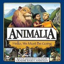 Animalia: Hello, We Must Be Going by Mandy Archer (2009, Paperback)