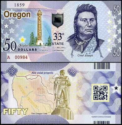 USA UNITED STATES 50 DOLLARS 2017 STATE 33RD OREGON CHIEF JOSEPH POLYMER