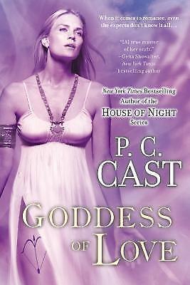 Goddess Summoning: Goddess of Love 5 by P. C. Cast (2007, Paperback)