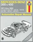 Mercedes-Benz 350 and 450 V8's 1971-80 Owner's Workshop Manual by Tom Schauwecker, J. H. Haynes (Paperback, 1988)