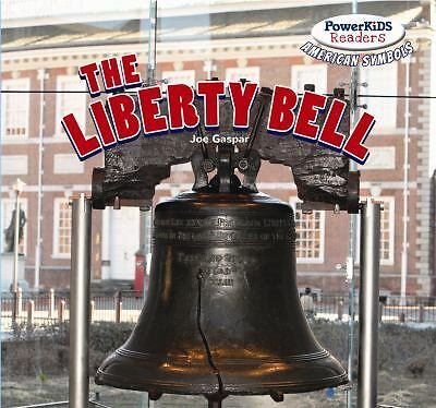 The Liberty Bell by Joe Gaspar (2013, Paperback)