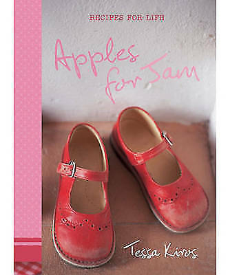 Apples for Jam: Recipes for Life, Acceptable, Tessa Kiros, Book