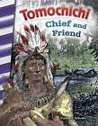 Tomochichi: Chief and Friend (Georgia) by Heather Schwartz (Paperback / softback, 2016)