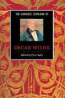 The Cambridge Companion to Oscar Wilde by Cambridge University Press (Paperback, 1997)