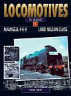 Maunsell 4-6-0 Lord Nelson Class by Peter Swift (Hardback, 2007)