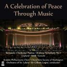 A Celebration of Peace through Music von Sir Gilbert Levine,Orchestra of St.Lukes (2015)