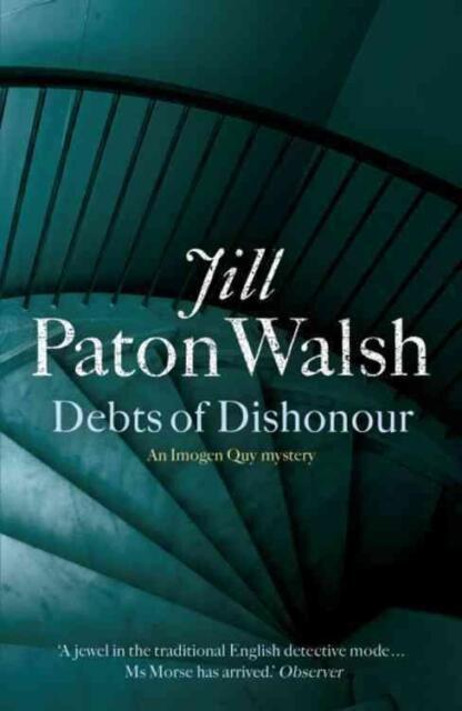 Debts of Dishonour von Jill Paton Walsh (2006, Taschenbuch)