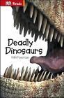 Deadly Dinosaurs von Niki Foreman (2014, Gebundene Ausgabe)