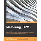 Mastering jBPM6 by Simone Fiorini, Arun V. Gopalakrishnan (Paperback, 2015)