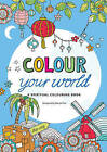 Colour Your World: A Spiritual Colouring Book by Marcel Flier (Other book format, 2016)
