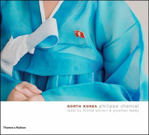 North Korea ~ Photography Book ~ Philippe Chancel, Poivert, Fenby ~ New Sealed