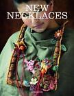 New Necklaces von Nicolás Estrada (2016, Gebundene Ausgabe)