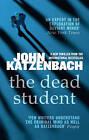 The Dead Student by John Katzenbach (Paperback, 2016)