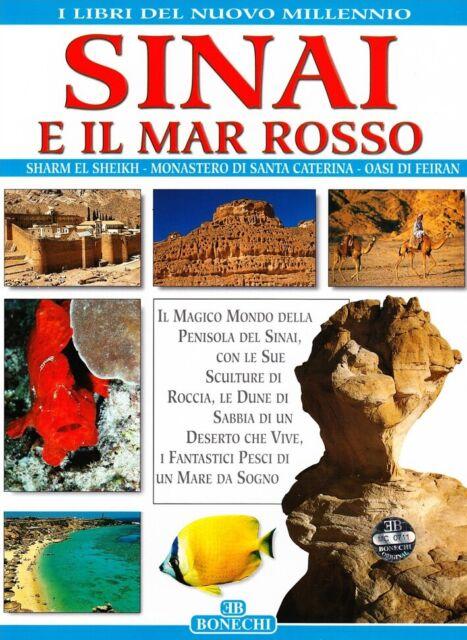 Sinai e il Mar Rosso. Ediz. italiana - [Casa Editrice Bonechi]