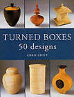 Turned Boxes: 50 Designs by Chris Stott (Paperback, 2002)