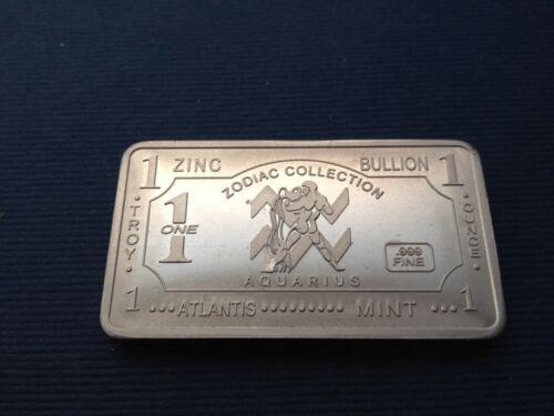 1 oz .999 Fine Zinc Zodiac Bar Aquarius Atlantis Mint