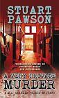 A Very Private Murder by Stuart Pawson (Hardback, 2010)