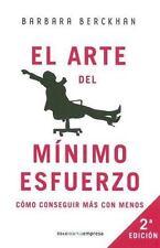 El Arte Del Minimo Esfuerzo / The Art of Giving the Least of Yourself Spanish E