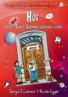 HOI: Your New Swiss German Survival Guide by Nicole Egger, Sergio J. Lievano (Paperback, 2014)
