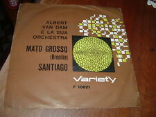 """ALBERT VAN DAM """" MATO GROSSO - SANTIAGO """"  ITALY'62"""