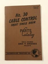 New Listingcaterpillar Tractor Co No 30 Cable Control Front Single Drum Parts Catalog
