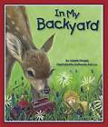 In My Backyard by Valarie Giogas (Hardback, 2007)