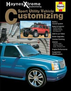 SUV-Customizing-Haynes-Xtreme-Manual-Book-Tahoe-Cherokee-Rav4-CR-V-Explorer-Ford