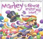 Marley and the Great Easter Egg Hunt by John Grogan (Hardback, 2013)